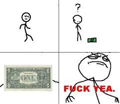 Fuck Yeah Memes - yea meme the dollar