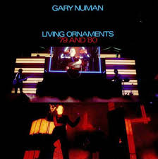 gary numan living ornaments 79 and 80 lp box set g vg