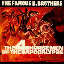 the famous b brothers the 4 horsemen of the apocalypse vinyl