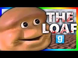 Loaf Meme - loaf bloke meme original musica movil musicamoviles com