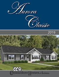 commodore homes of indiana aurora classic 2016 by the commodore