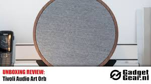 orb home theater unboxing review tivoli audio art orb youtube