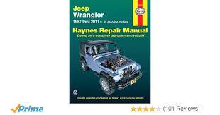 2001 jeep wrangler owners manual jeep wrangler 1987 2011 repair manual haynes repair manual