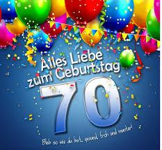 geburtstagssprüche kostenlos glückwünsche zum 70 geburtstag geburtstagswünsche und