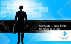 bureau de change sans commission user guide for fiscal printer for bureau de change ppt