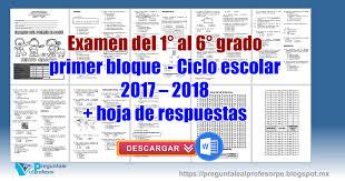 examen de 5 grado con respuestas examen del 1 2 3 4 5 6 sexto grado primer bloque ciclo