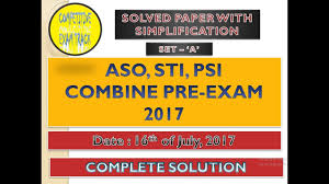 aso sti psi combine exam paper solution with explaination youtube