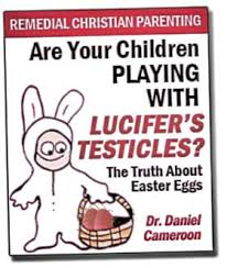 Pagan Easter Meme - are your children playing with lucifer s testicles the truth