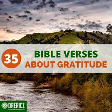 biblical thanksgiving message 35 bible verses about gratitude drericz com