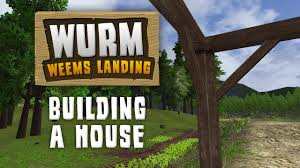 wurm unlimited building a house gameplay youtube