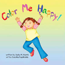 color of happy color me happy best selling children s booksally m harris
