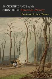 the significance of the frontier in american history frederick