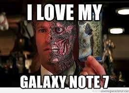 Galaxy Note Meme - i love my galaxy note 7 harvey dent note 7 meme generator