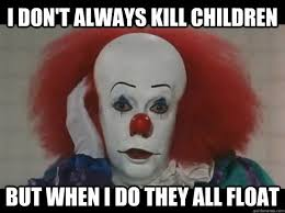 Evil Clown Memes - pennywise memes image memes at relatably com quotes pinterest