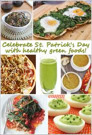 celebrate st patrick u0027s day with healthy green foods