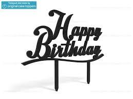 happy birthday cake topper happy birthday black birthday cake topper original cake toppers