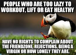 Lazy People Memes - people who are too lazy to workout lift or eat on memegen