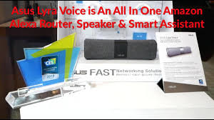 best smart home devices of ces 2018 amazon alexa and google asus lyra voice is an all in one amazon alexa router speaker