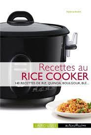 cuisiner avec un rice cooker livre cuisiner avec un rice cooker écrit par noëmie andré