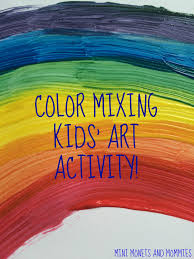 mini monets and mommies rainbow color mixing art activity for kids
