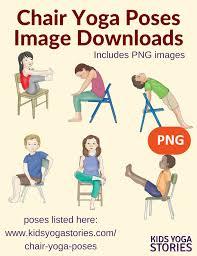 Chair Yoga Class Sequence 40 Kid Friendly Chair Yoga Poses Kids Yoga Stories Yoga Books