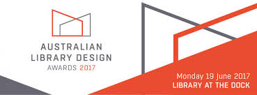 Library Design Australian Library Design Awards And Conference 2017 Australian