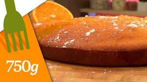 750g recettes de cuisine recette de gâteau à l orange 750 grammes