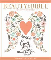 beauty in the bible coloring book volume 1 premium edition