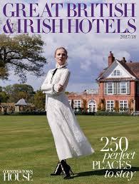 great british u0026 irish hotels 2017 18 by country u0026 town house
