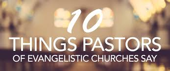 Southern Baptist Pastors Resumes 10 Things Pastors Of Evangelistic Churches Say Louisiana Baptists