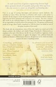 brunelleschi u0027s dome the story of the great cathedral in florence