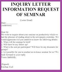 examples of inquiry letters for business inquiry letter information request of seminar definition