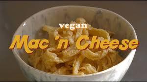 tasty vegan mac u0027n cheese youtube