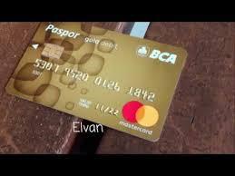 bca gold card perbedaan paspor bca flazz dengan paspor bca mastercard baru youtube