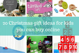 christmas gift ideas for kids or by christmas gifts for kids diy