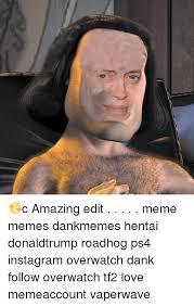 Edit Photo Meme - digestible memes c amazing edit meme memes dankmemes hentai