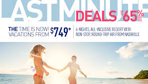 last minute deals on all inclusive packages from nashville by