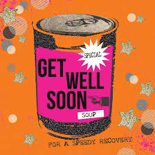 get well soon soup special soup get well soon card karenza paperie