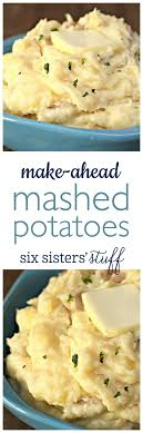 make ahead mashed potatoes recipe thanksgiving dishes and recipes