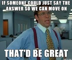 Question Meme - when a lecturer asks a patronizingly easy question meme guy