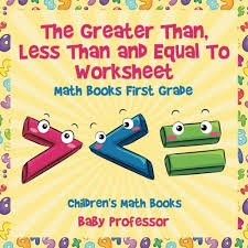 the greater than less than and equal to worksheet math books
