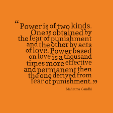 Quotes About Fear Of Love by Picture Mahatma Gandhi Quote About Power Quotescover Com