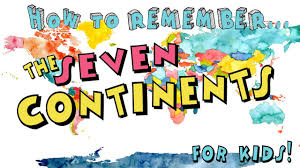 7 Continents Map How To Remember The Seven Continents For Kids Youtube