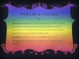 theme of romeo and juliet and pyramus and thisbe inaara sunesara victoria pride mrs edison english 2 10 december ppt