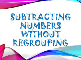 1 subtracting numbers without regrouping