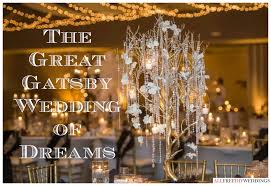 great gatsby themed wedding the great gatsby wedding of dreams favecrafts