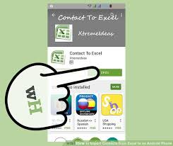 how to transfer contacts android how to import contacts from excel to an android phone 10 steps