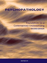 psycho pathology foundations for a contemporary understanding 2nd