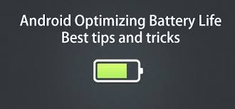 android tricks android optimizing battery best tips and tricks hzonesp