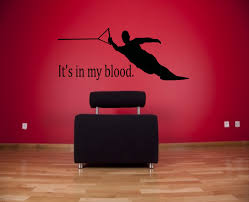 it s in my blood water skiing or wakeboarding wall decal zoom